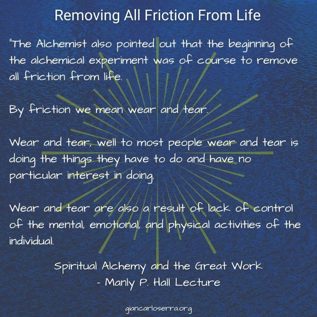 Removing All Friction From Life